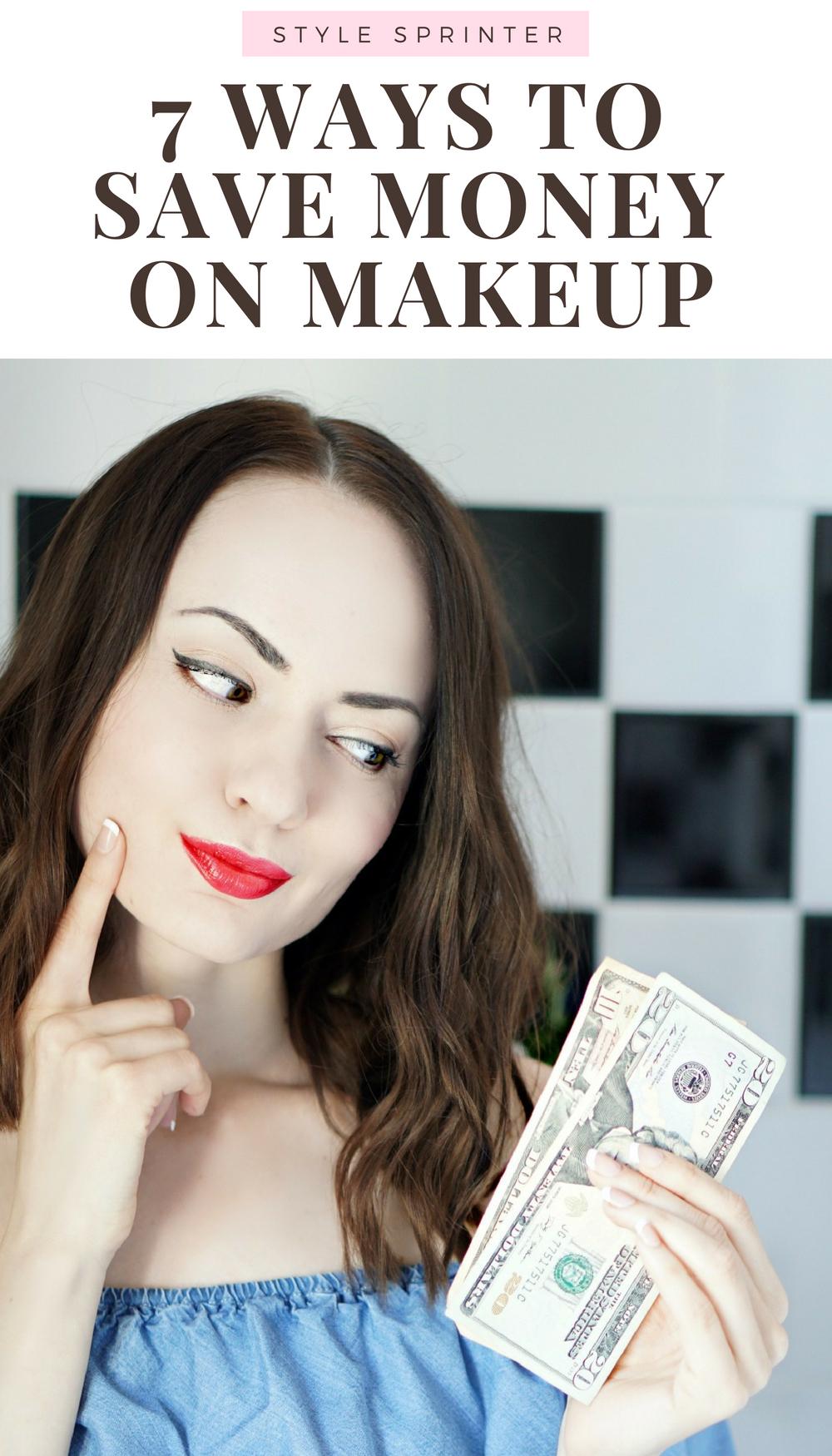 7 WAYS TO SAVE MONEY ON MAKEUP